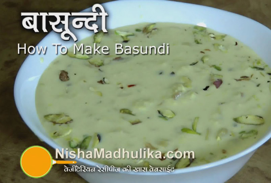Delicious indian recipes in english language nishamadhulika basundi recipe how to make basundi forumfinder Choice Image